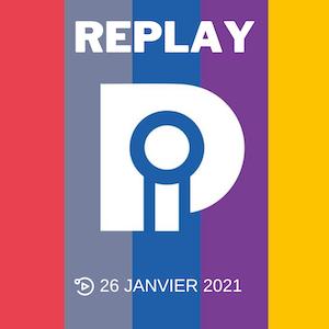 Le Replay du Paris images – journée du 26 janvier 2021