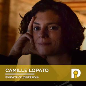 Camille Lopato, Fondatrice de Diversion