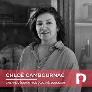 Chloé Cambournac, Cheffe décoratrice