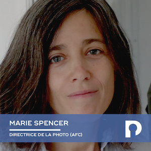 Marie Spencer, Directrice de la photographie